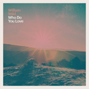 Who Do You Love/William Wild