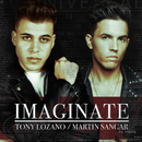 Imaginate/Tony Lozano, Martin Sangar
