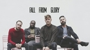 Fall From Glory (Lyric Video)/Causes
