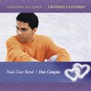Dois Corações/Paulo César Baruk