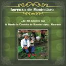 Lorenzo de Monteclaro ...de Mil Amores con la Banda la Costeña de Ramón López Alvarado/Lorenzo de Monteclaro