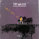 Leave a Light On (Acoustic)/Tom Walker