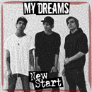 New Start/My Dreams