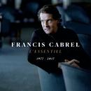 L'essentiel 1977-2017/Francis Cabrel