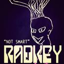 Not Smart/Radkey