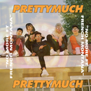 No More feat.French Montana/PRETTYMUCH