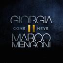 Come neve/Giorgia & Marco Mengoni