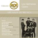 RCA 100 Años de Música - Segunda Parte/Los Hermanos Castro