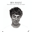 Nous deux contre le reste du monde (Radio Edit)/Ben Mazué