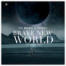 Brave New World feat.Bodhi Jones/Vee Brondi
