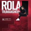 Trumanshow/Rola
