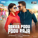 Sakka Podu Podu Raja (Original Motion Picture Soundtrack)/STR