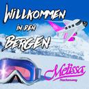 Willkommen in den Bergen/Melissa Naschenweng