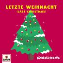 Letzte Weihnacht (Last Christmas)/Lena, Felix & die Kita-Kids