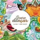 Quero Dançar feat.Mari Duarte/DJ Thai