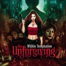 The Unforgiving/ウィズイン・テンプテーション