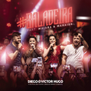 #Baladeira (Ao Vivo) feat.Maiara & Maraisa/Diego & Victor Hugo