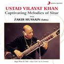 Captivating Melodies of Sitar/Ustad Vilayat Khan & Zakir Hussain