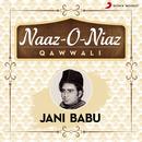 Naaz-O-Niaz/Jani Babu
