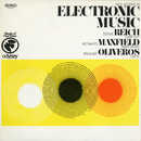 New Sounds In Electronic Music/Steve Reich, Richard Maxfield & Pauline Oliveros