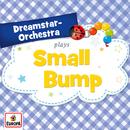 Small Bump/Dreamstar Orchestra