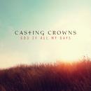 God of All My Days (Radio Edit)/Casting Crowns