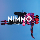 Touch Me/Nimmo