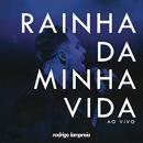 Rainha da Minha Vida (Ao Vivo)/Rodrigo Lampreia