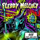 668 feat.King Hiss/Fleddy Melculy