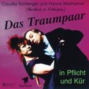 Das Traumpaar - in Pflicht und Kür/Herbert & Schnipsi