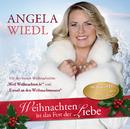Weihnachten ist das Fest der Liebe/Angela Wiedl