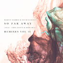 So Far Away (Remixes Vol. 2) feat.Jamie Scott,Romy Dya/Martin Garrix