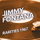 Jimmy Fontana - Rarities 1967/Jimmy Fontana