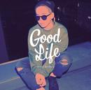 Good Life/清水 翔太