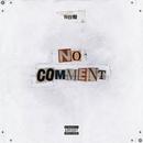 No Comment/Nitro