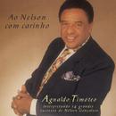 Ao Nelson Com Carinho/Agnaldo Timoteo