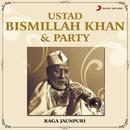 Ustad Bismillah Khan & Party/Ustad Bismillah Khan & Party