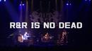 R&R IS NO DEAD (TOUR 2017「UC30 若返る勤労」 2017.12.19 at 仙台 PIT)/ユニコーン