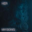 My Song/H.E.R.