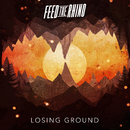 Losing Ground/Feed The Rhino