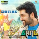 """Chitike (From """"Gang"""")/Anirudh Ravichander & Rahul Sipligunj"""
