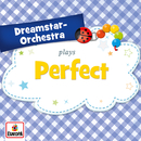 Perfect/Dreamstar Orchestra
