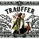 Schnupf, Schnaps + Edelwyss/Trauffer