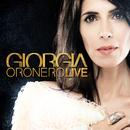 Oronero Live (Deluxe Edition)/Giorgia