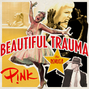 Beautiful Trauma (The Remixes)/P!nk