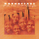 That's How Much I Love You (Expanded Edition)/The Manhattans