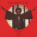 Don't Let Go (Expanded Edition)/George Duke
