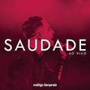 Saudade (Ao Vivo)/Rodrigo Lampreia
