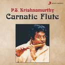 Carnatic Flute/P.S. Krishnamurthy