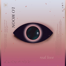 Real Love/Lo Moon
